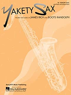 Yakety Sax B Flat Tenor Sax with Piano Accompaniment