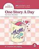 One Story a Day for Early Readers: Book 5 for May