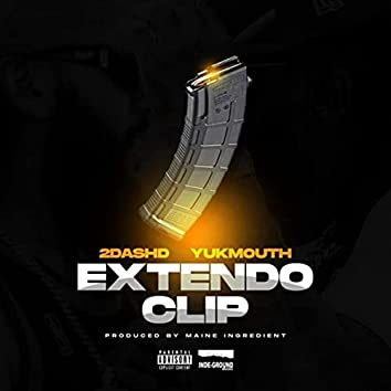 Extendo Clip (feat. Yukmouth)