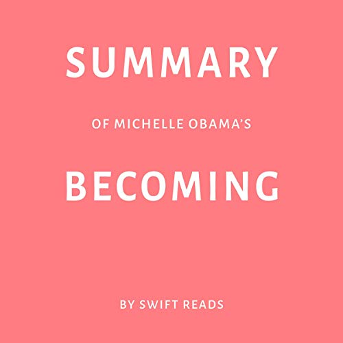 Summary of Michelle Obama's Becoming Titelbild