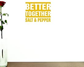 """Design with Vinyl Moti 1756 3 Better Together Salt & Pepper Kitchen Food Quote Peel & Stick Wall Sticker Decal, 30"""" x 46"""""""
