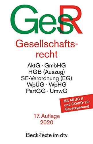 Gesellschaftsrecht (Beck-Texte im dtv)