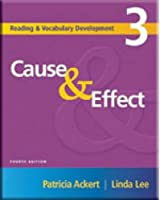 Cause & Effect, 4/e* Student Book (304 pp) (Cause & Effect 4/e)