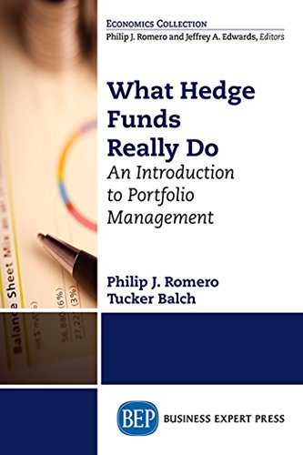 What Hedge Funds Really Do: An Introduction to Portfolio Management (ISSN)
