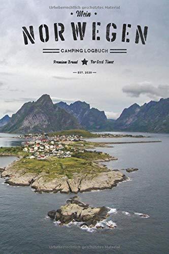 Norwegen Camping Logbuch: Wohnwagen Reisetagebuch mit wichtigen Checklisten für deinen Norwegen Urlaub