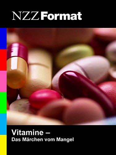NZZ Format - Vitamine: das Märchen vom Mangel