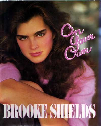 On Your Own by Brooke Shields (1985-05-12)