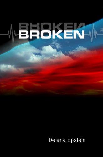 Book: Broken (Homeless) by Delena Epstein