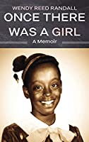 Once There Was a Girl: A Memoir