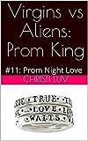 Virgins vs Aliens: Prom King:...