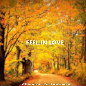 Feel In Love (feat. Giuli Caruso)