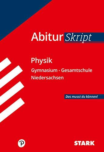 STARK Abiturskript - Physik Niedersachsen (STARK-Verlag - Skripte)