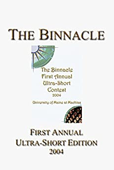 The Binnacle: First Annual Ultra-Short Edition (Ultra-Short Competition Book 1) by [Gerard NeCastro]