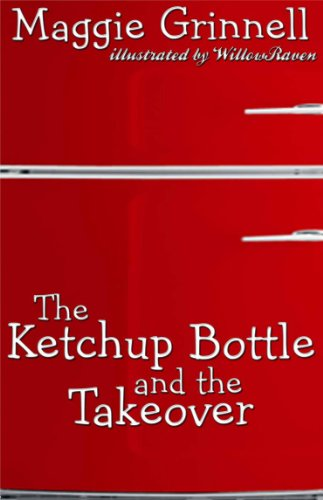 The Ketchup Bottle and the Takeover (English Edition)