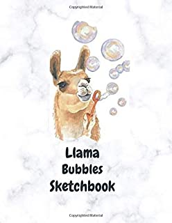 Llama Bubbles Sketchbook: Novelty Book for Llama fans, Ideal Gift for Birthdays, Special Occasionsor 'Just Because'. Perfe...