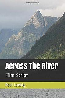 Across the River: Film Script