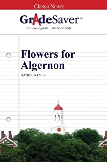 GradeSaver (TM) ClassicNotes: Flowers for Algernon