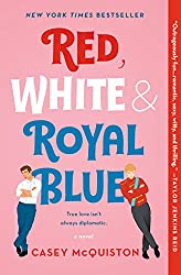 If you like the Tourist Attraction try, Red, White and Royal Blue by Casey McQuiston book cover with a blonde and brunette cartoon guy leaning on the letters blue