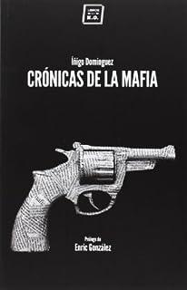 Crónicas De La Mafia (VARIOS) (8416001057) | Amazon price tracker / tracking, Amazon price history charts, Amazon price watches, Amazon price drop alerts