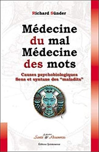Médecine du mal, médecine des mots