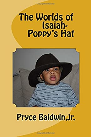 The Worlds of Isaiah-- Poppy's Hat