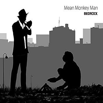 Mean Monkey Man