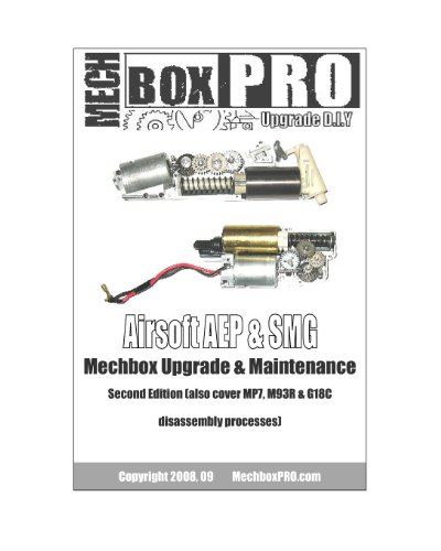 Airsoft AEP & SMG: Mechbox Upgrade And Maintenance