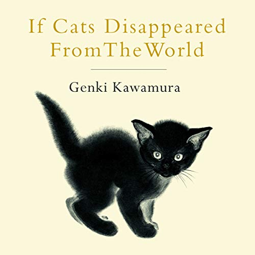 If Cats Disappeared from the World audiobook cover art