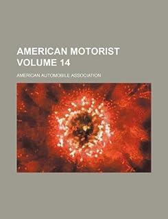 American Motorist Volume 14