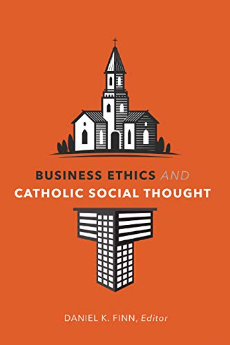 Business Ethics and Catholic Social Thought (English Edition)