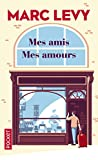Mes amis, mes amours (Pocket)