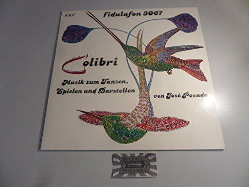 Colibri : Musik zum Tanzen, Spielen und Darstellen [Vinyl, LP, ff 3067].