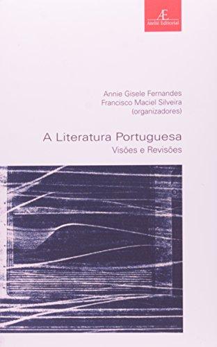 A literatura portuguesa: Visões e Revisões