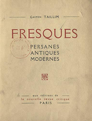 Fresques: Persanes, antiques, modernes (French Edition)