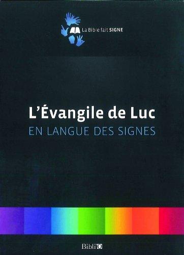Evangile de Luc en Langue des Signes
