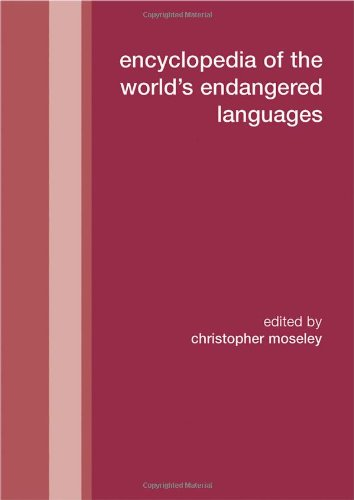 Download Encyclopedia of the World's Endangered Languages 070071197X