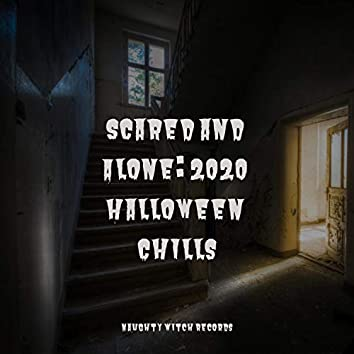 Scared and Alone: 2020 Halloween Chills