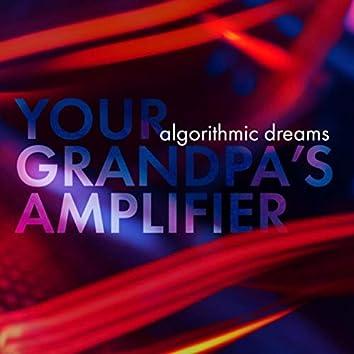 Algorithmic Dreams
