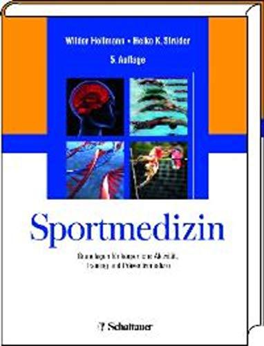 Sportmedizin: Grundlagen für körperliche Aktivität, Training und Präventivmedizin