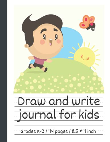 Draw and write journal for kids writing and drawing story paper: Early Creative Story Book for Kids. Primary story journal grades k-2. Dotted midline ... 8.5'' x 11'' size, 114 White Pages