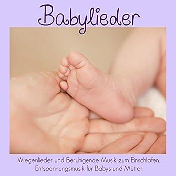 Babylieder - Wiegenlieder und Beruhigende Musik zum Einschlafen, Entspannungsmusik für Babys und Mütter