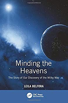Paperback Minding the Heavens: The Story of our Discovery of the Milky Way Book