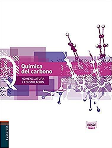 Quimica del carbono (Nomenclatura y Formulación) - 9788426389091
