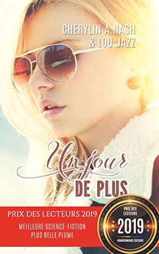 Un jour de plus | Tome 1: Livre lesbien, roman lesbien (French Edition)