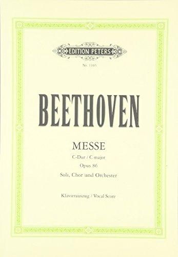 Messe C-Dur op. 86: für 4 Solostimmen, Chor und Orchester / Klavierauszug / Vocal Score