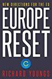 Europe Reset: New Directions for the EU (English Edition)