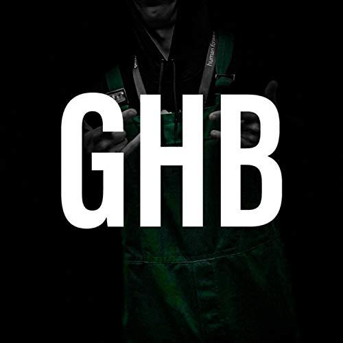GHB [Explicit]