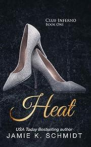 Heat (The Club Inferno Series Book 1)