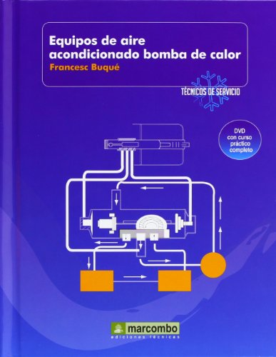 Equipos de Aire Acondicionado Bomba de Calor (DVD 5): Técnicos de servicio vol.5