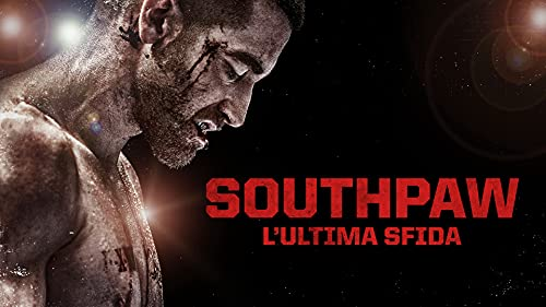 Southpaw - L´Ultima Sfida